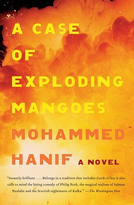 A Case of Exploding Mangoes By Hanif, Mohammed