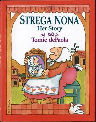 Strega Nona By dePaola, Tomie/ dePaola, Tomie (ILT)